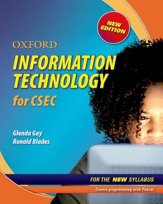 Oxford Information Technology for CSEC - Gay, Glenda, and Blades, Ronald
