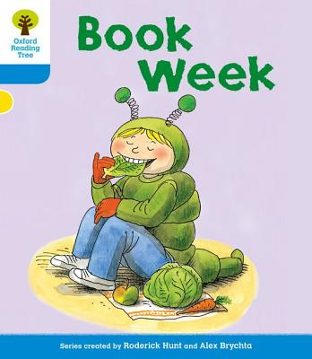 Oxford Reading Tree: Level 3: More Stories B: Book Week - Hunt, Roderick