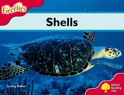 Oxford Reading Tree: Level 4: Fireflies: Shells - Pether, Lesley