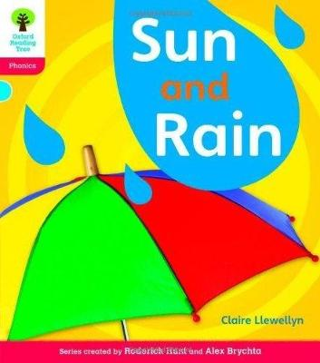 Oxford Reading Tree: Level 4: Floppy's Phonics Non-Fiction: Sun and Rain - Llewellyn, Claire, and Hughes, Monica, and Page, Thelma