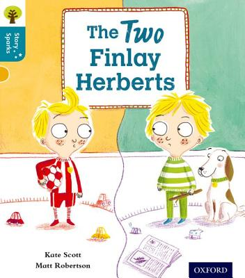 Oxford Reading Tree Story Sparks: Oxford Level 9: The Two Finlay Herberts - Scott, Kate, and Gamble, Nikki (Series edited by)