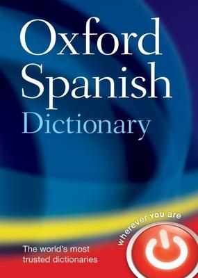 Oxford Spanish Dictionary - Oxford University Press (Creator)