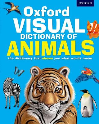 Oxford Visual Dictionary of Animals - Oxford Dictionaries