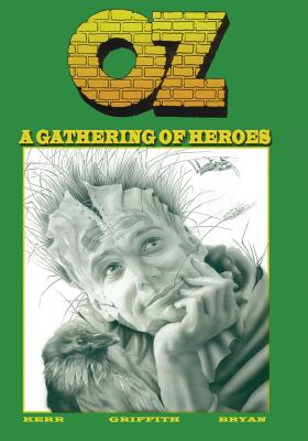Oz: Book One - Kerr, Stuart, and Griffith, Ralph
