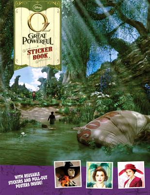 Oz: The Great and Powerful Reusable Sticker Book: With Reusable Stickers Inside! - Disney Book Group