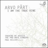 Pärt: I am the True Vine - Christopher Bowers-Broadbent (organ); Corey Carleton (soprano); Pro Arte Singers (choir, chorus);...