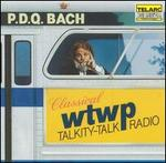 P.D.Q. Bach: Classical WTWP Talkity-Talk Radio