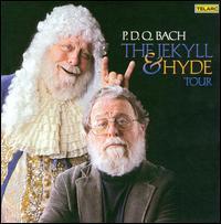 P.D.Q. Bach: The Jekyll & Hyde Tour - P.D.Q. Bach