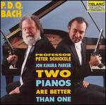 P.D.Q. Bach: Two Pianos Are Better Than One
