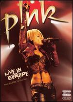 P!nk: Live In Europe