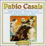 Pablo Casals Plays...(Magic Talent)