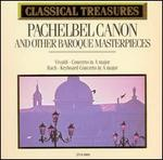Pachelbel Canon and Other Baroque Masterpieces