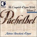 Pachelbel: Complete Organ Works, Vol. 2