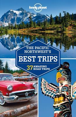 Pacific Northwest's Best Trips - Krause, Mariella, and et al.
