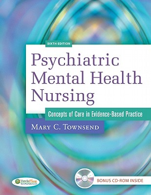 Package of Psychiatric Mental Health Nursing: Concepts of Care in Evidence-Based Practice, 6th Edition and PsychNotes: Clinical Pocket Guide - Townsend, Mary C.