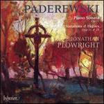 Paderewski: Piano Sonata Op. 21; Variations & Fugues Opp. 11 & 13