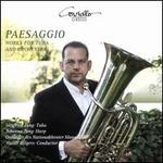 Paesaggio: Works for Tuba and Orchestra