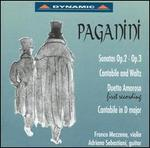 Paganini: Sonatas Op. 2, Op. 3; Cantabile and Waltz; Duetto Amoros; Cantabile in D major