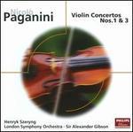 Paganini: Violin Concertos Nos. 1 & 3