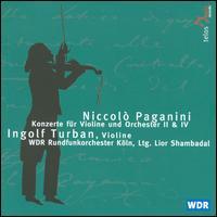 Paganini: Violin Concertos Nos. 2 & 4 - Ingolf Turban (violin cadenza); Ingolf Turban (violin); WDR Orchestra, Köln; Lior Shambadal (conductor)