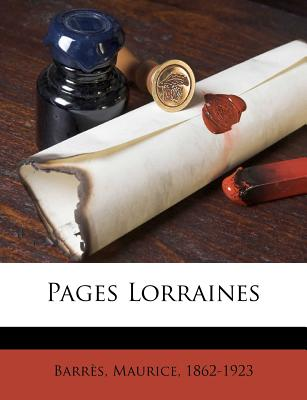 Pages Lorraines - Barres, Maurice