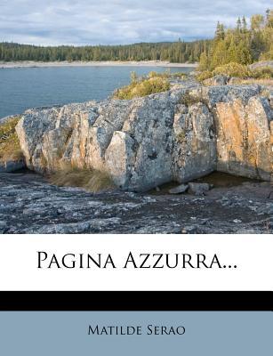 Pagina Azzurra - Serao, Matilde