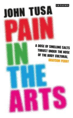 Pain in the Arts - Tusa, John