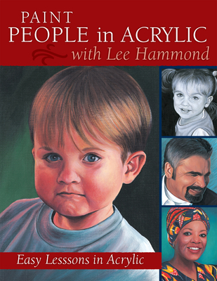 Paint People in Acrylic with Lee Hammond - Hammond, Lee