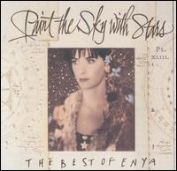 Paint the Sky with Stars: The Best of Enya - Enya