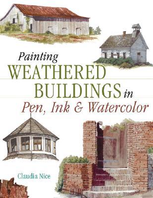 Painting Weathered Buildings in Pen, Ink & Watercolor - Nice, Claudia