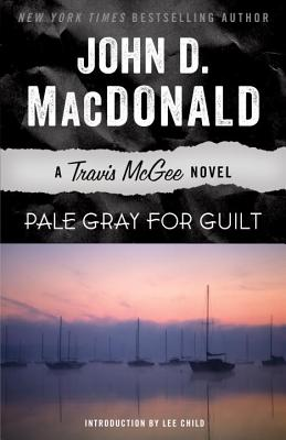Pale Gray for Guilt: A Travis McGee Novel - MacDonald, John D, and McGavin, Darren (Read by)