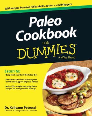 Paleo Cookbook for Dummies - Petrucci, Kellyann, Dr.