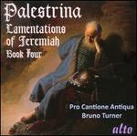 Palestrina: Lamentations of Jermiah, Book 4