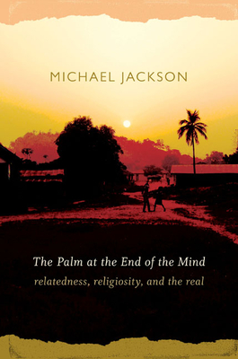 Palm at the End of the Mind-P - Jackson, Michael D, Professor, PhD