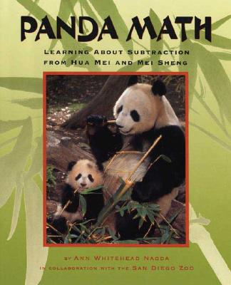 Panda Math: Learning about Subtraction from Hua Mei and Mei Sheng - Nagda, Ann Whitehead, and San Diego Zoo