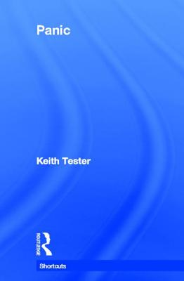 Panic - Tester, Keith, Professor