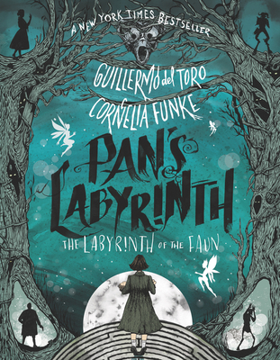Pan's Labyrinth: The Labyrinth of the Faun - del Toro, Guillermo, and Funke, Cornelia