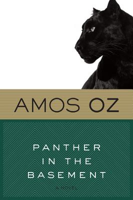 Panther in the Basement - Oz, Amos, Mr.