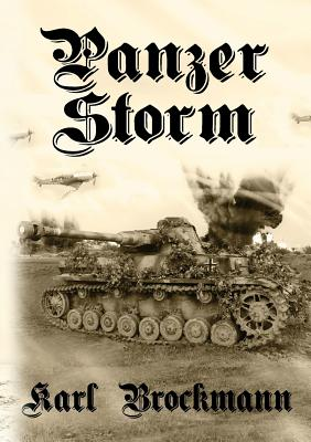 Panzer Storm - Brockmann, Karl