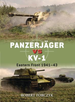 Panzerjäger Vs Kv-1: Eastern Front 1941-43 - Forczyk, Robert