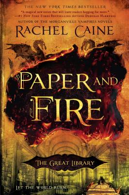 Paper and Fire - Caine, Rachel