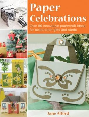 Paper Celebrations - Alford, Jane