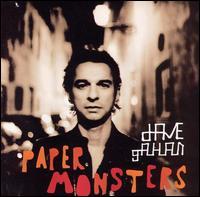 Paper Monsters - Dave Gahan