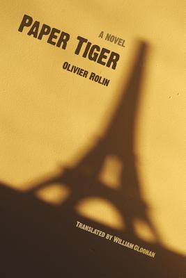 Paper Tiger - Rolin, Olivier, and Cloonan, William (Translated by)