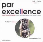Par Excellence: French Music for Clarinet