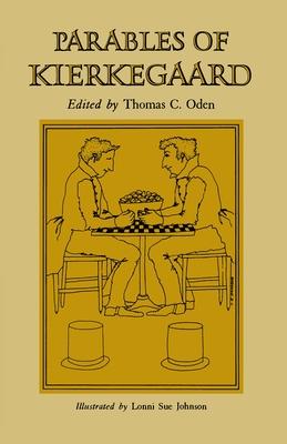 Parables of Kierkegaard - Kierkegaard, Soren