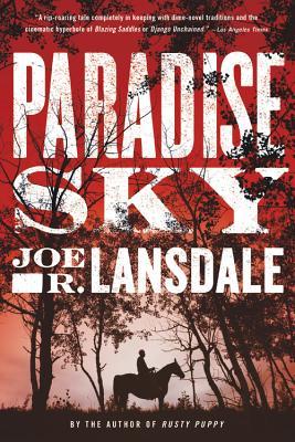 Paradise Sky - Lansdale, Joe R