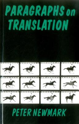 Paragraphs on Translation - Newmark, Peter