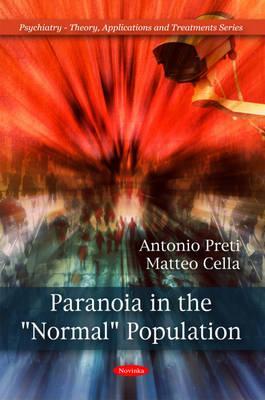 """Paranoia in the """"Normal"""" Population - Preti, Antonio, and Cella, Matteo"""