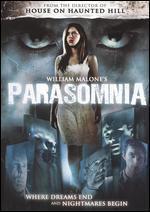 Parasomnia - William Malone
